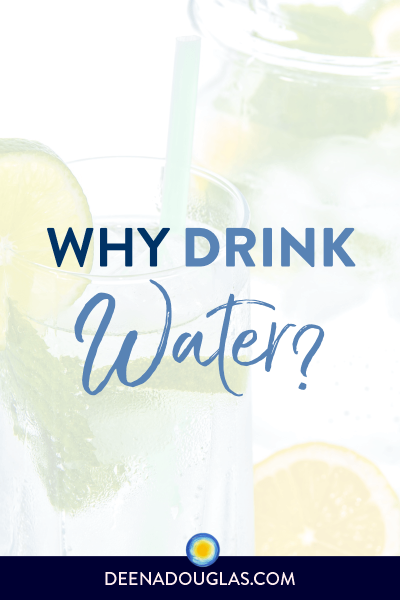 Why Drink Water?
