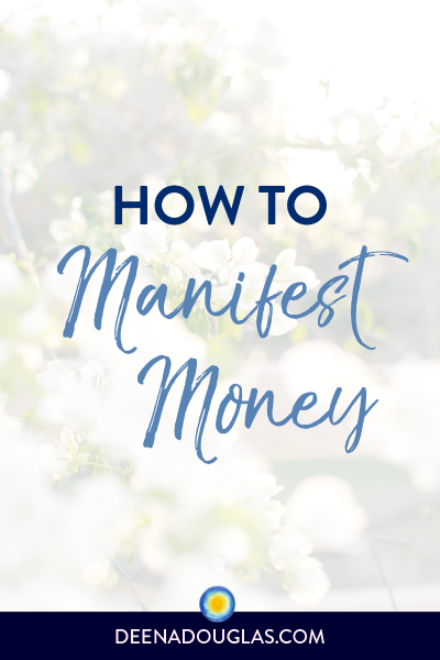 How to Manifest Money