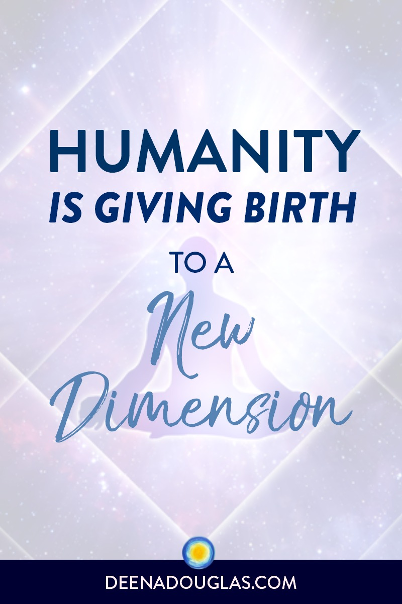 Humanity is Giving Birth to a New Dimension