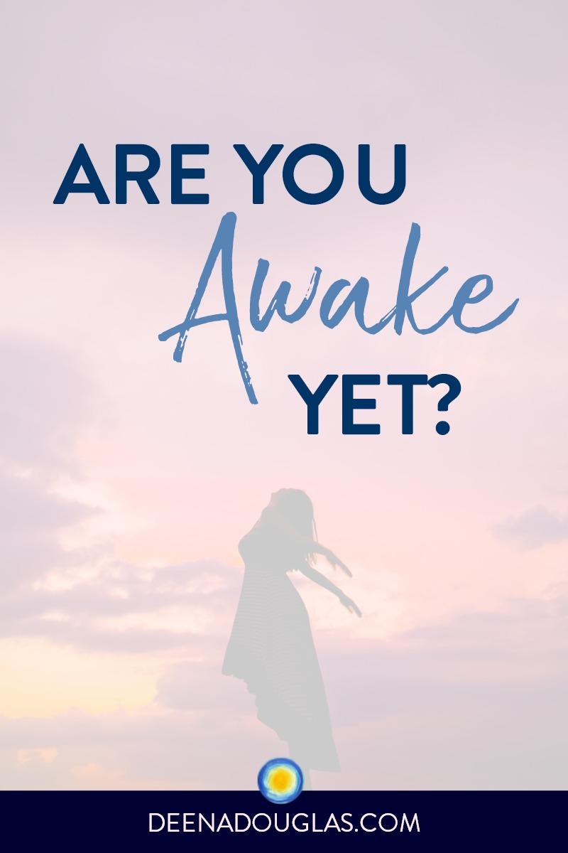 Are You Awake Yet?
